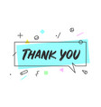 banner speech bubble thank you vector image