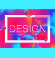 design concept on neon color vector image vector image