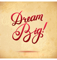 Dream Big Abstract Floral Paper Background vector image vector image