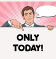 pop art businessman pointing on blank poster vector image vector image