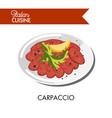 delicious italian carpaccio with fresh arugula and vector image vector image