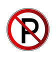 no parking sign forbidden red road sign isolated vector image vector image