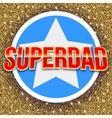 Super dad bright lettering vector image vector image