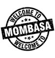 welcome to mombasa black stamp vector image vector image