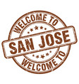 welcome to san jose brown round vintage stamp vector image vector image