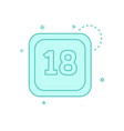 18 date calender icon design vector image vector image
