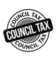 council tax rubber stamp vector image vector image