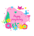 happy pregnancy card bashower invitation vector image