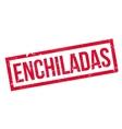 Enchiladas rubber stamp vector image vector image