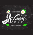 happy womens day text design with spring flowers vector image