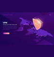 vpn virtual private network isometric landing page vector image