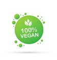 100 vegan icon design green vegan friendly symbol vector image