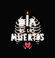 day dead with skeleton ribs and lettering vector image vector image