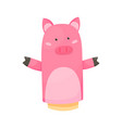 hand or finger puppets play doll pig cartoon vector image