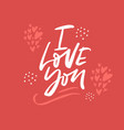 i love you hand drawn lettering vector image vector image