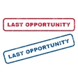 Last Opportunity Rubber Stamps vector image vector image