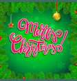 merry christmas calligraphic lettering in the vector image vector image