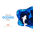 world oceans day paper art origami sea waves vector image vector image