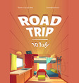 road trip cartoon poster with camping trailer car vector image
