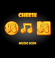 set cheese music buttons for menu vector image