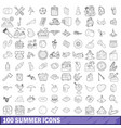 100 summer icons set outline style vector image vector image