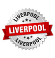 Liverpool round silver badge with red ribbon vector image vector image