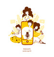 listening to podcast hobflat yellow vector image
