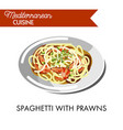 spaghetti with delicious prawns and natural herbs vector image vector image