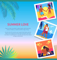 summer love poster with photos of lovely couple vector image vector image