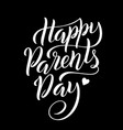 lettering for parentss day greeting card with vector image