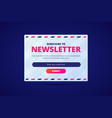 subscribe to newsletter card with email input and vector image vector image
