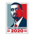 yeezy for president vector image vector image