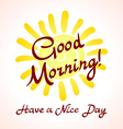 The winking sun Have a nice day card vector image vector image
