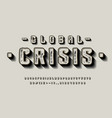 font global crisis 3d display typeface vector image