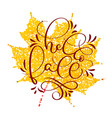 hello fall text on yellow autumn leaf hand drawn vector image