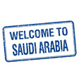 welcome to Saudi Arabia blue grunge square stamp vector image vector image
