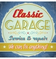 Vintage sign - Classic Garage vector image