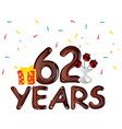 62 years anniversary celebration card vector image vector image
