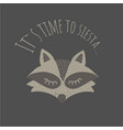 funny raccoon its time to siestaretro style vector image vector image