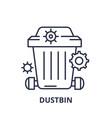 dustbin line icon concept dustbin linear vector image vector image