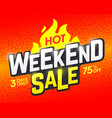 hot weekend sale banner design template vector image vector image