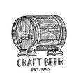 beer barrel in vintage style alcoholic label with vector image vector image
