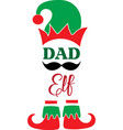 dad elf christmas elf christmas elf isolated vector image vector image