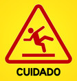 Yellow and red cuidado symbol vector image vector image
