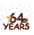happy birthday sixty four 64 year vector image vector image