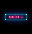 munich neon sign bright light signboard banner vector image vector image