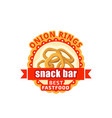 onion rings fast food cafe bistro icon vector image
