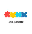 autism awareness day concept with colorful puzzles vector image