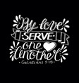 hand lettering with bible verse by love serve one vector image