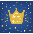 King is Born Hand Lettering Sign and Crown vector image vector image